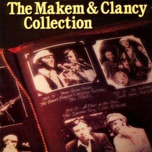 CD The Makem & Clancy Collection Liam Clancy , Tommy Makem