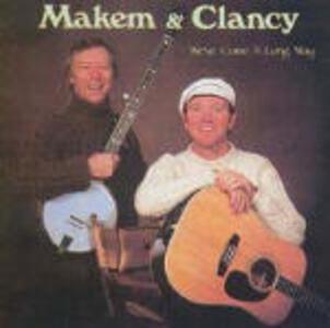 We've Come a Long Way - CD Audio di Liam Clancy,Tommy Makem
