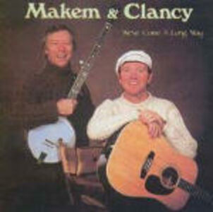 CD We've Come a Long Way Liam Clancy , Tommy Makem