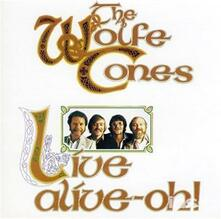 Live Alive-Oh! - CD Audio di Wolfe Tones