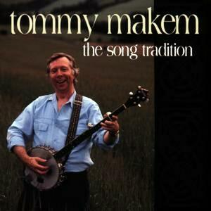 The Song Tradition - CD Audio di Tommy Makem