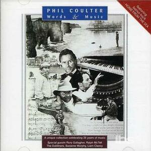 Words and Music - CD Audio di Phil Coulter