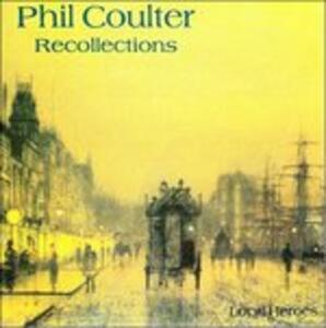 Recollections - CD Audio di Phil Coulter
