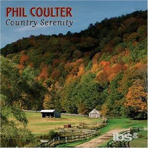 Country Serenity - CD Audio di Phil Coulter