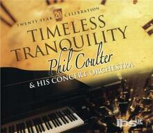 Timeless Tranquility - CD Audio di Phil Coulter