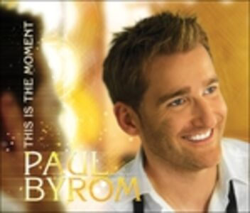 CD This Is the Moment di Paul Byrom
