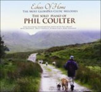 CD Echoes of Home di Phil Coulter