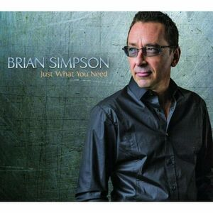 CD Just What You Need di Brian Simpson