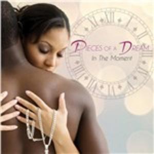 CD In the Moment di Pieces of a Dream