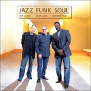 CD Jazz Funk Soul Jeff Lorber , Chuck Loeb