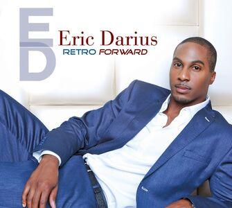 Foto Cover di Retro Forward, CD di Eric Darius, prodotto da Shanachie