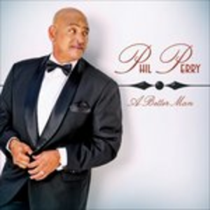CD A Better Man di Phil Perry