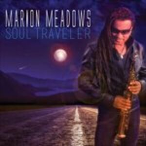 Foto Cover di Soul Traveler, CD di Marion Meadows, prodotto da Shanachie