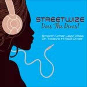 CD Does the Divas di Streetwize