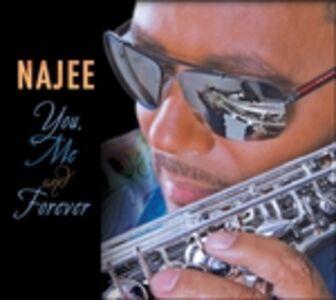 Foto Cover di You Me & Forever, CD di Najee, prodotto da Shanachie