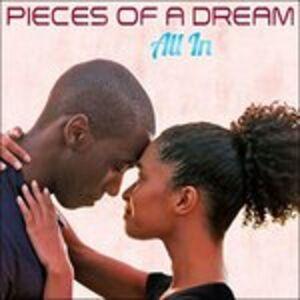 Foto Cover di All in, CD di Pieces of a Dream, prodotto da Shanachie