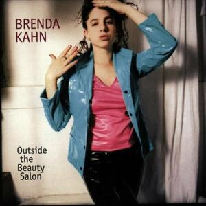 Outside the Beauty Salon - CD Audio di Brenda Kahn