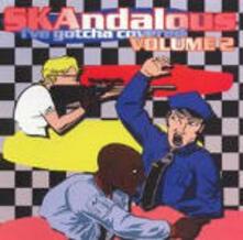 SKAndalous vol.2. I've Gotcha Covered - CD Audio