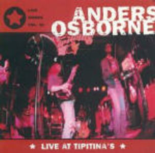 CD Live At Tipitina's di Anders Osborne