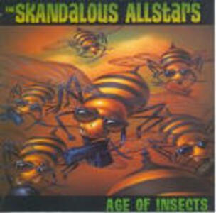 Age of Insects - CD Audio di Skandalous All Stars