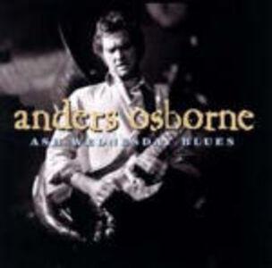 Foto Cover di Ash Wedness Day Blues, CD di Anders Osborne, prodotto da Shanachie