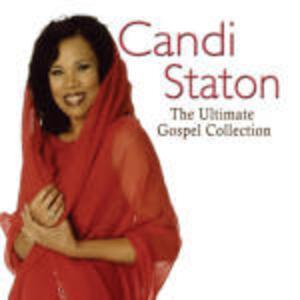 The Ultimate Gospel Collection - CD Audio di Candi Staton