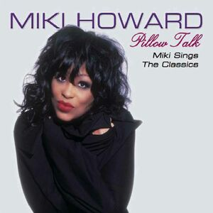 CD Pillow Talk di Miki Howard