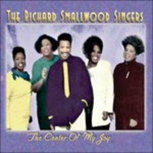 CD The Center of My Joy di Richard Smallwood