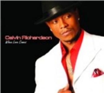 CD When Loves Comes di Calvin Richardson