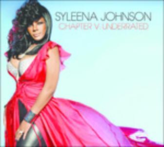 Chapter V. Underrated - CD Audio di Syleena Johnson