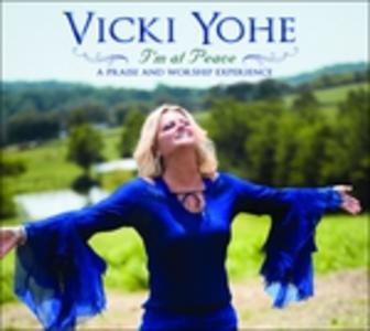 CD I'm at Peace di Vicki Yohe