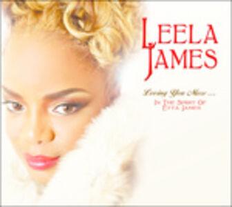 CD Loving You More... In the Spirit of Etta James di Leela James