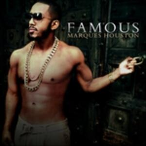 Famous - CD Audio di Marques Houston