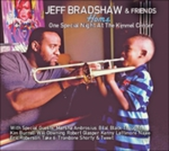 CD Home. One Special Night at the Kimmel Center di Jeff Bradshaw
