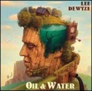 Foto Cover di Oil & Water, CD di Lee DeWyze, prodotto da Shanachie