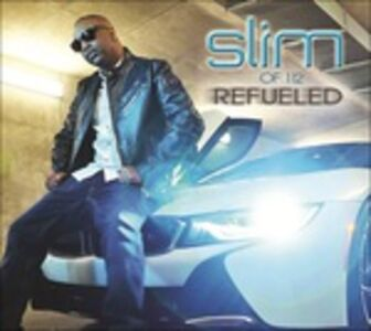 CD Refueled di Slim