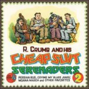 Robert Crumb and His Cheap Suit Serenades. Number 2 - Vinile LP di Robert Crumb,Cheap Suit Serenades