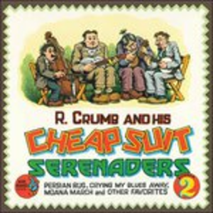 Vinile Robert Crumb and His Cheap Suit Serenades. Number 2 Robert Crumb , Cheap Suit Serenades