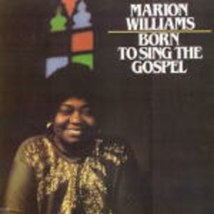 CD Born to Sing the Gospel di Marion Williams