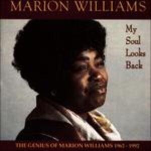 Foto Cover di My Soul Looks Back, CD di Marion Williams, prodotto da Shanachie