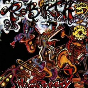 CD We Come to Party di Rebirth Brass Band