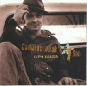 Cadillac Jack's no.1 Son - CD Audio di Kevin Gordon