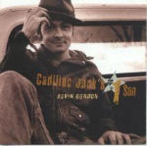 CD Cadillac Jack's no.1 Son di Kevin Gordon