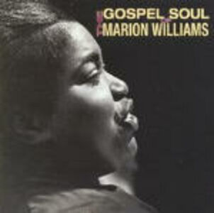 CD The Gospel Soul of Marion Williams di Marion Williams