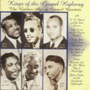 Kings Gospel Highway - CD Audio di Golden Age Gospel Quartet
