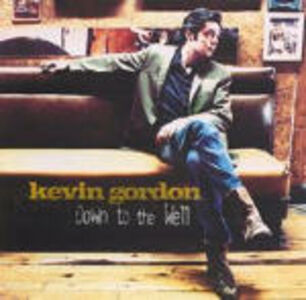CD Down to the Well di Kevin Gordon