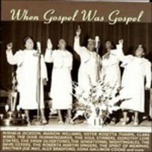 When Gospel was Gospel - CD Audio