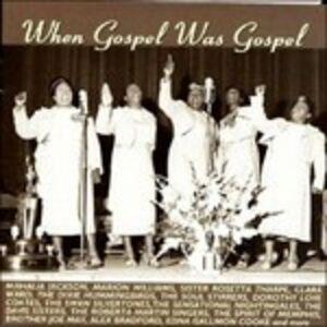 CD When Gospel was Gospel