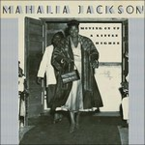 CD Moving on Up a Little Higher di Mahalia Jackson