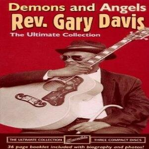 Demons & Angels. The Ultimate Collection - CD Audio di Reverend Gary Davis